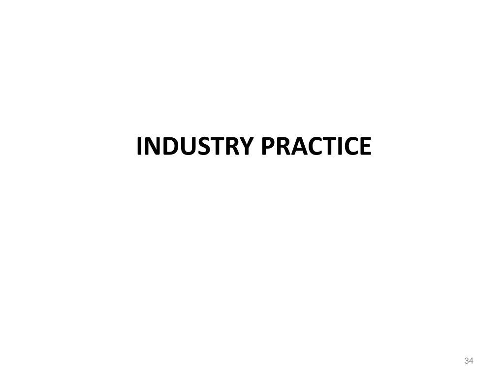 Industry practice