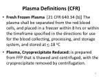 plasma definitions cfr