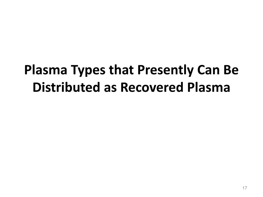 Plasma Types that Presently Can Be Distributed as Recovered Plasma
