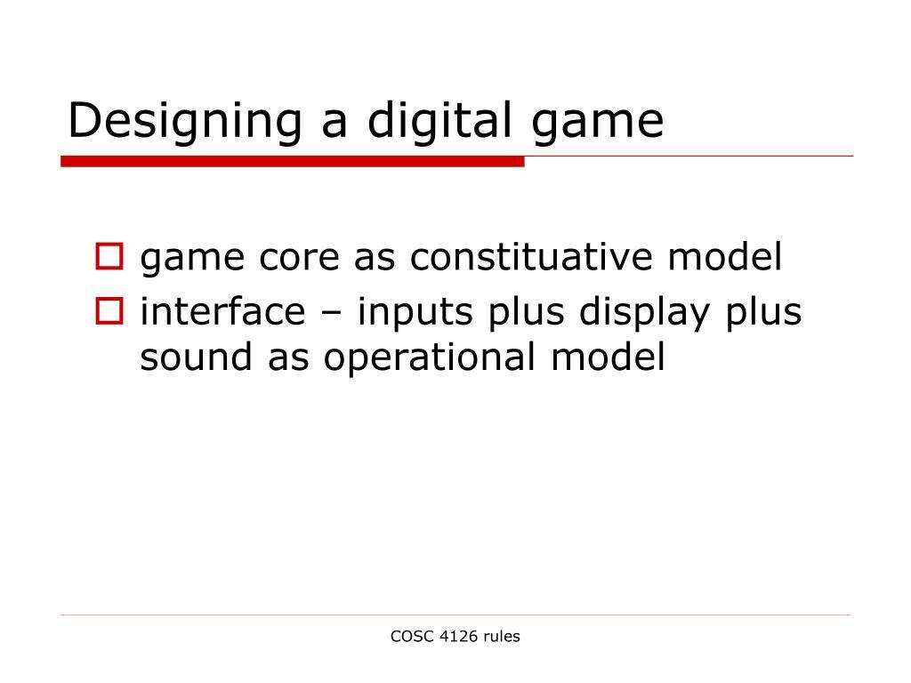 Designing a digital game