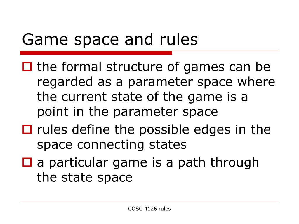 Game space and rules