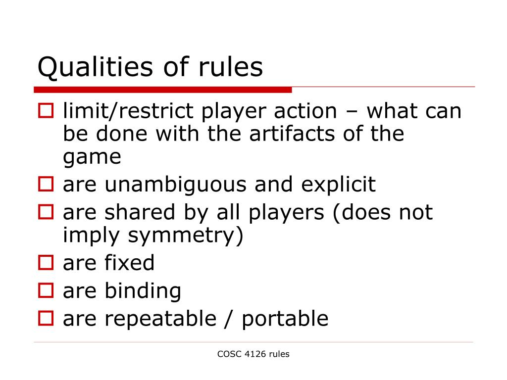 Qualities of rules