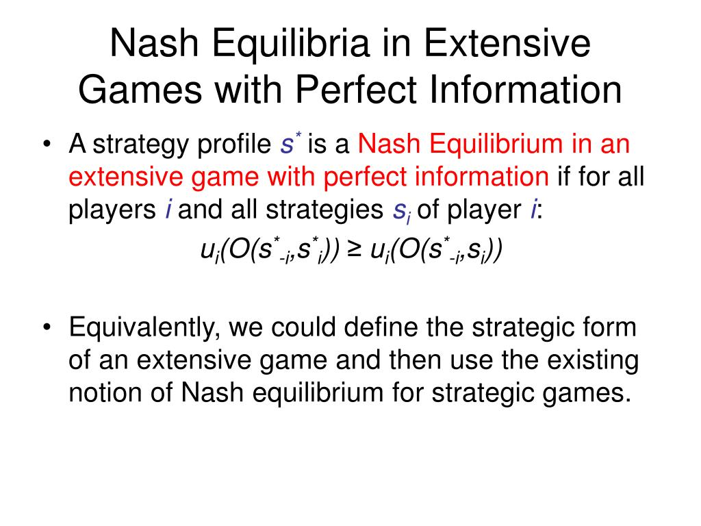 Nash Equilibria in Extensive Games with Perfect Information