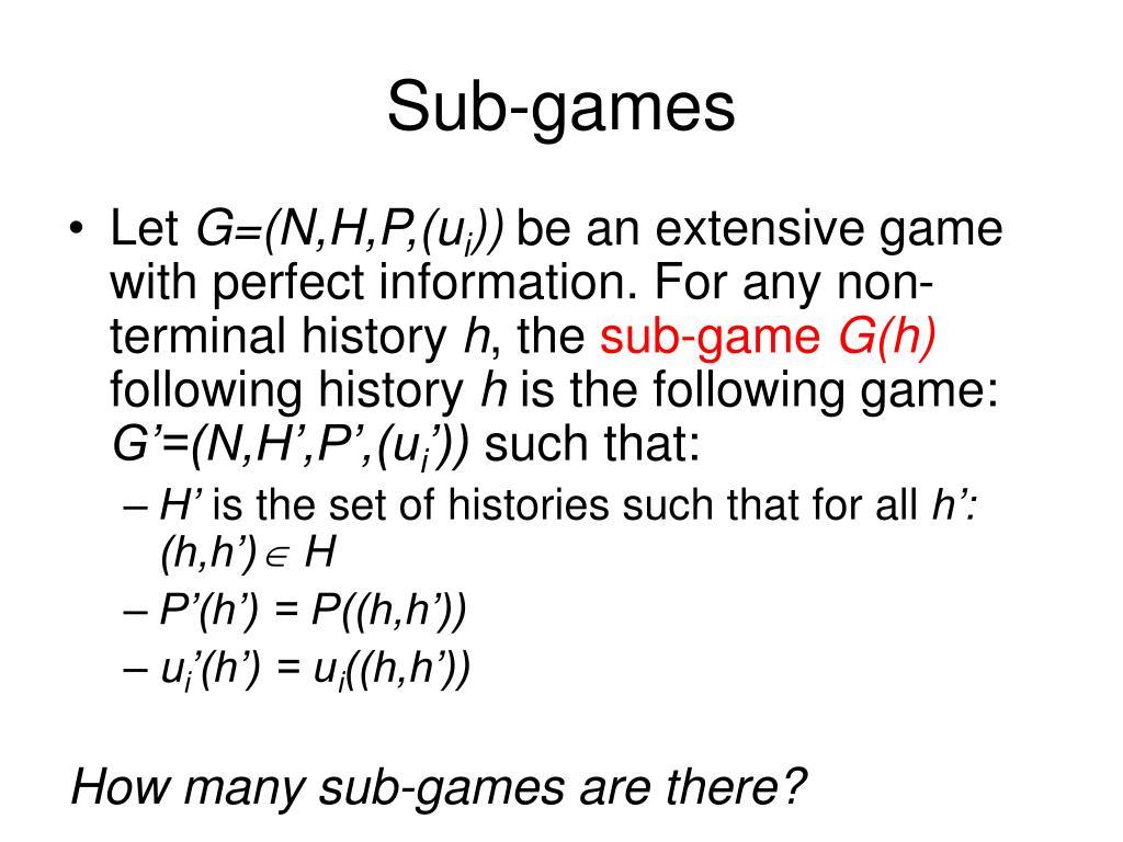 Sub-games