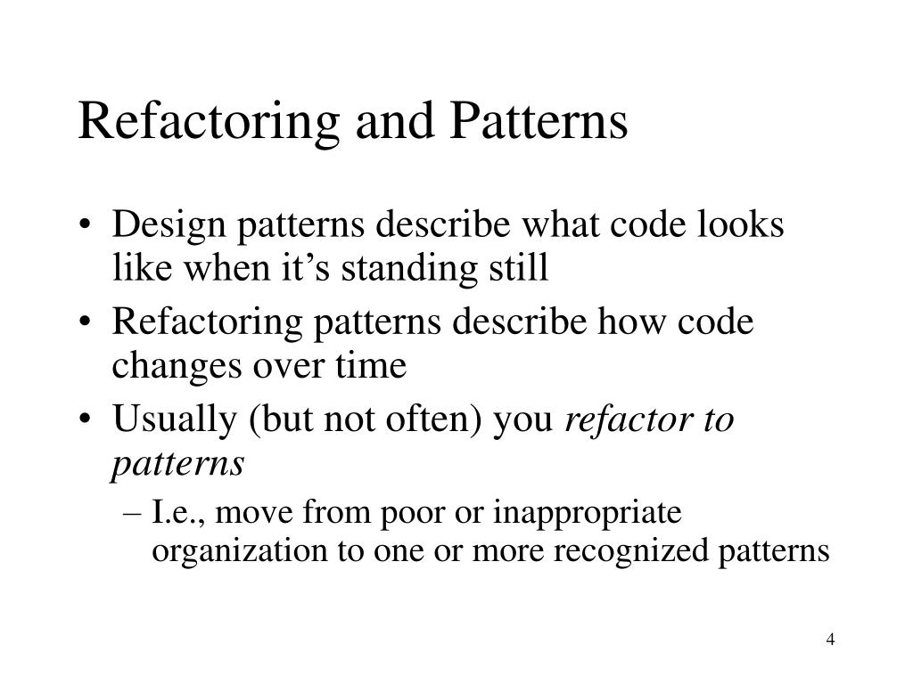 Refactoring and Patterns