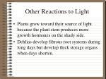 other reactions to light