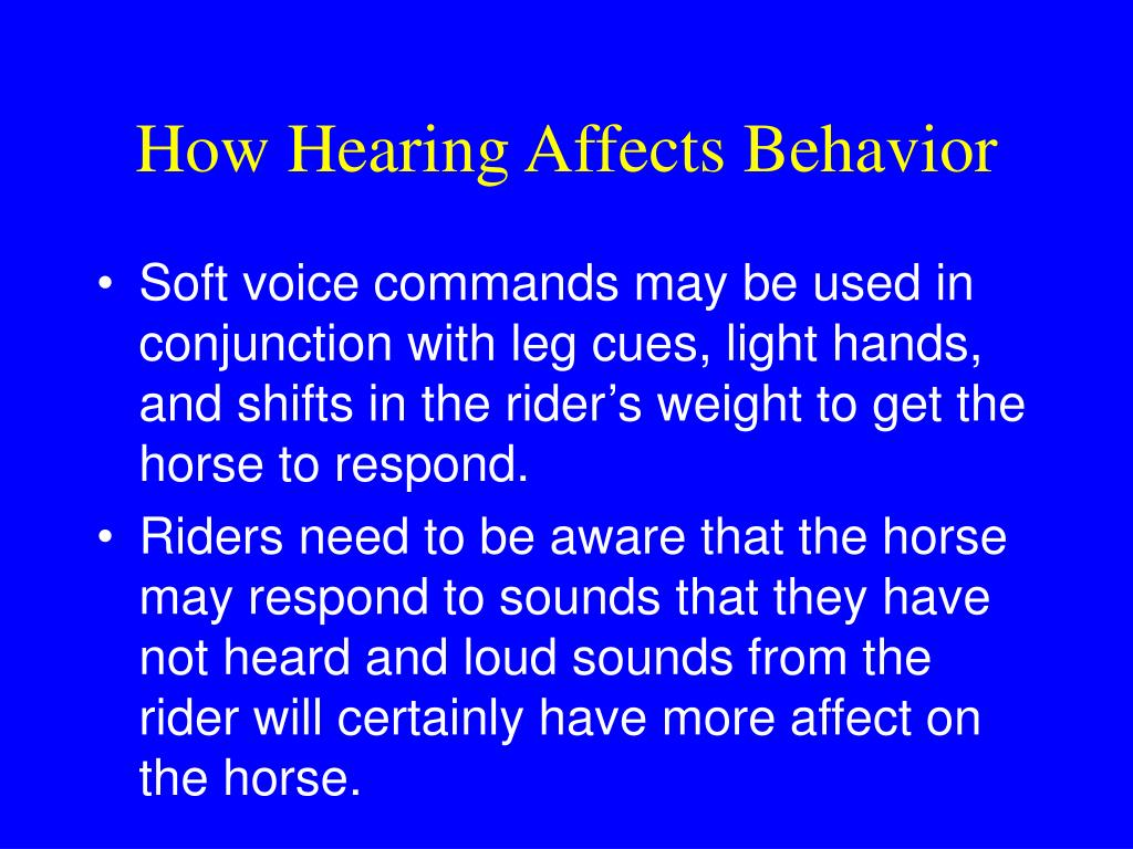 How Hearing Affects Behavior