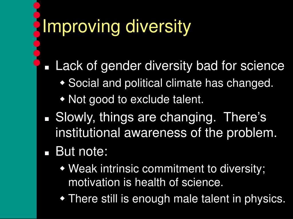 Improving diversity