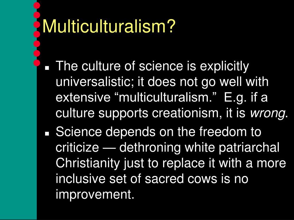 Multiculturalism?