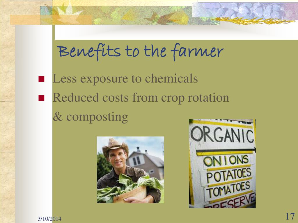 Benefits to the farmer