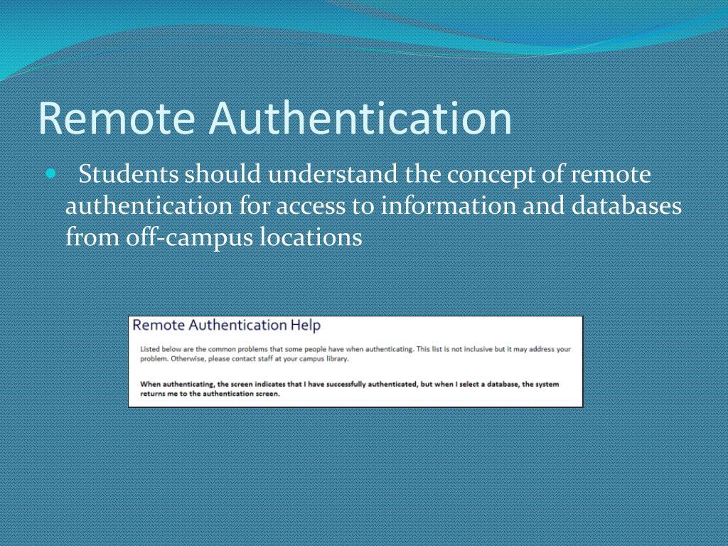 Remote Authentication
