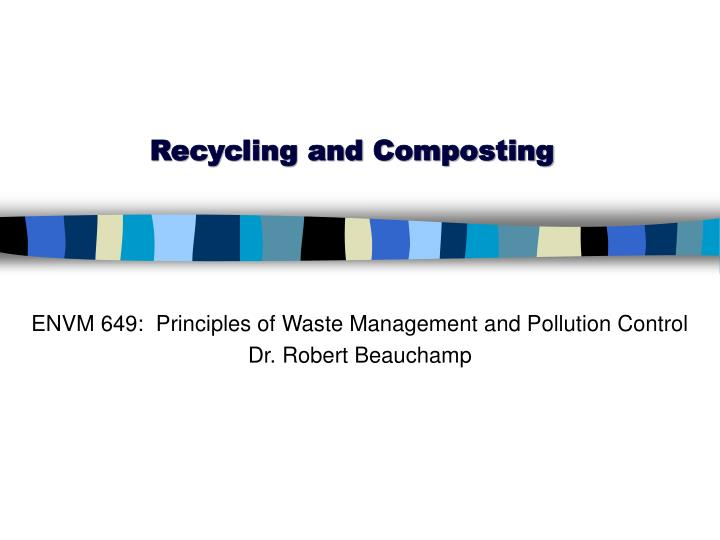 Recycling and composting