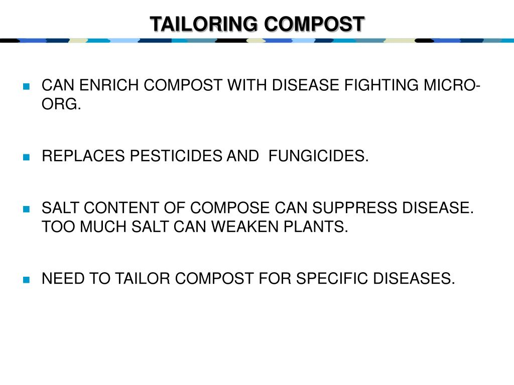 TAILORING COMPOST