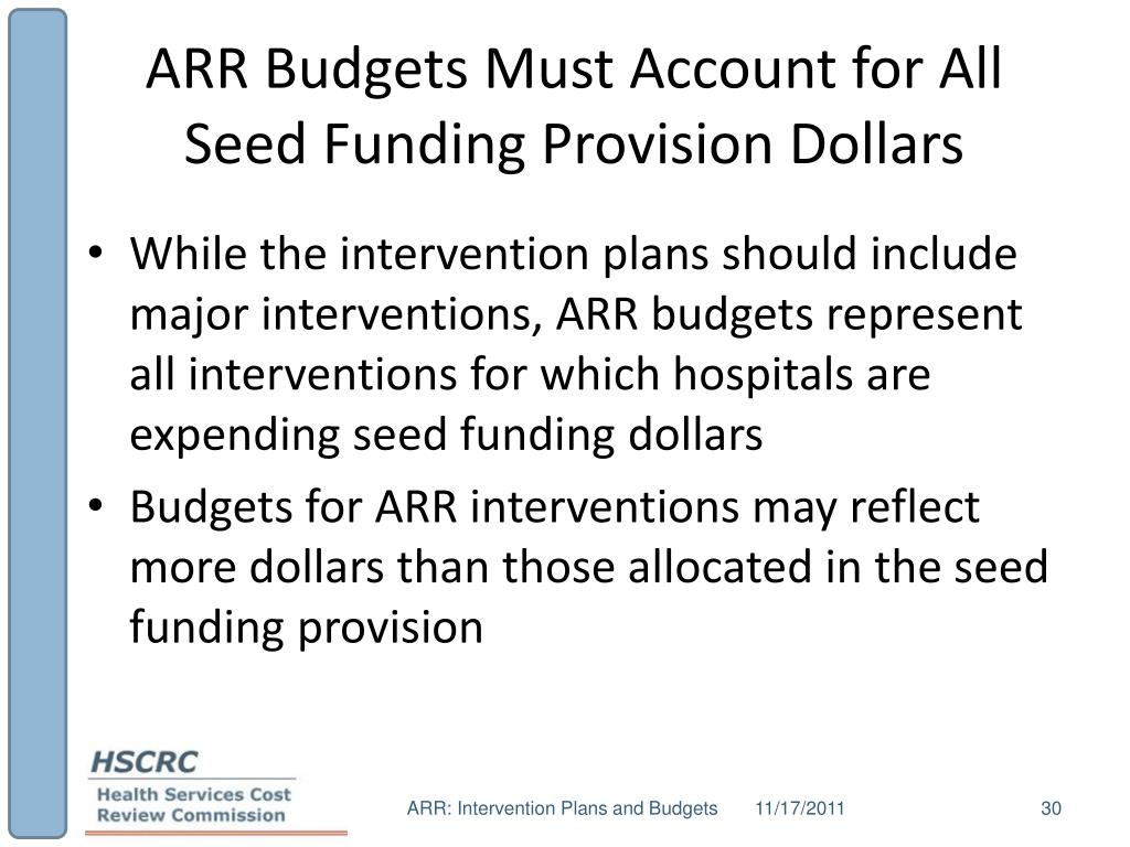 ARR Budgets Must Account for All Seed Funding Provision Dollars
