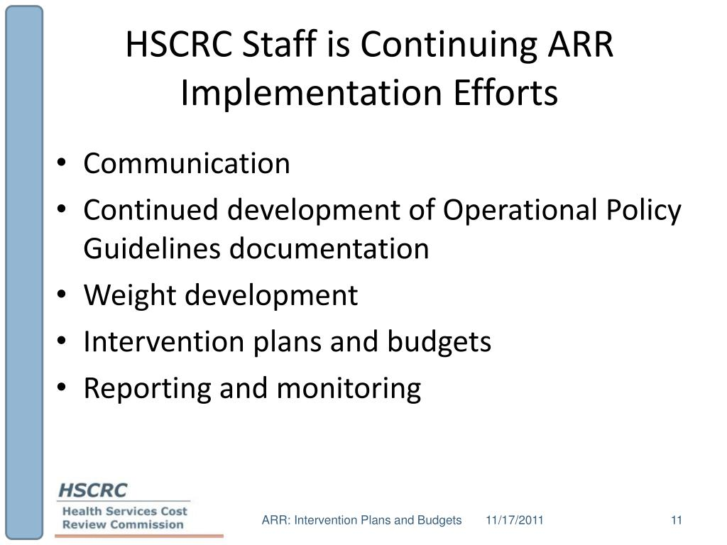 HSCRC Staff is Continuing ARR Implementation Efforts