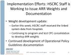implementation efforts hscrc staff is working to issue arr weights and documentation