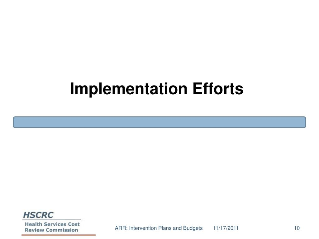 Implementation Efforts