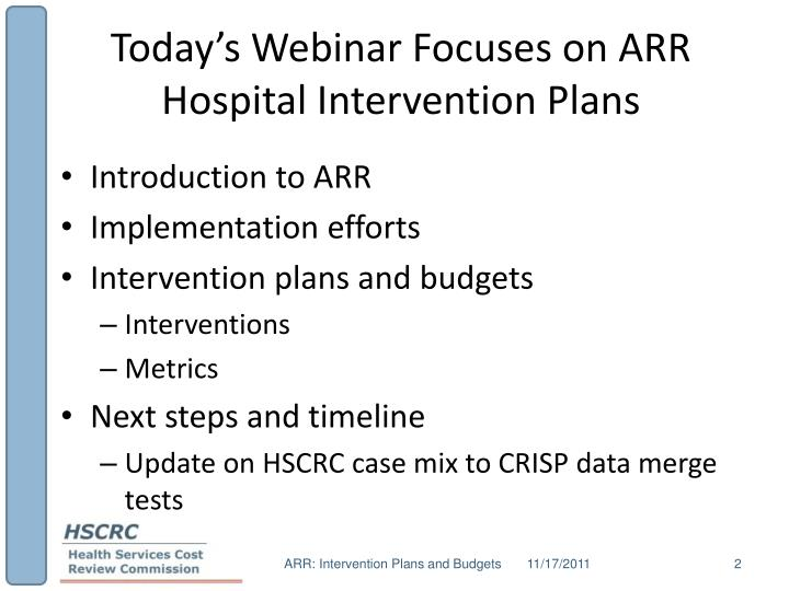 Today s webinar focuses on arr hospital intervention plans