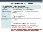 programi kreditiranja hbor a