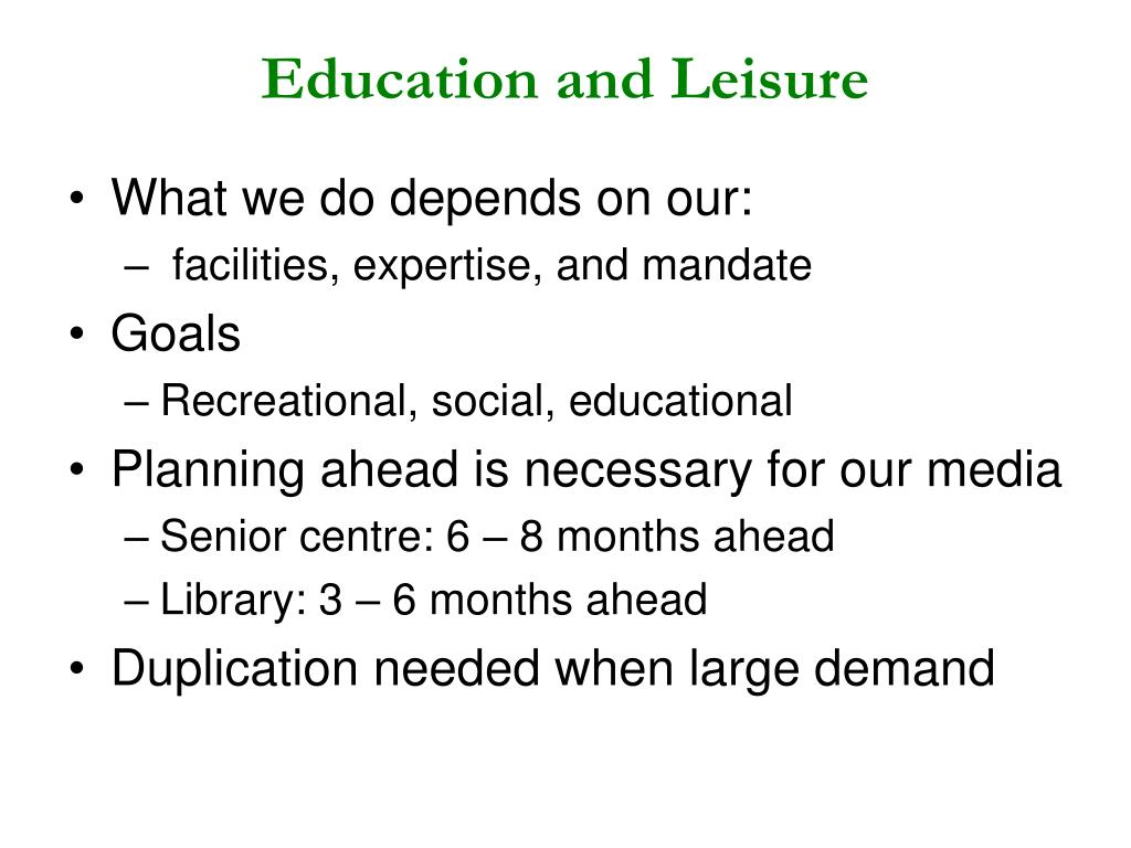 Education and Leisure