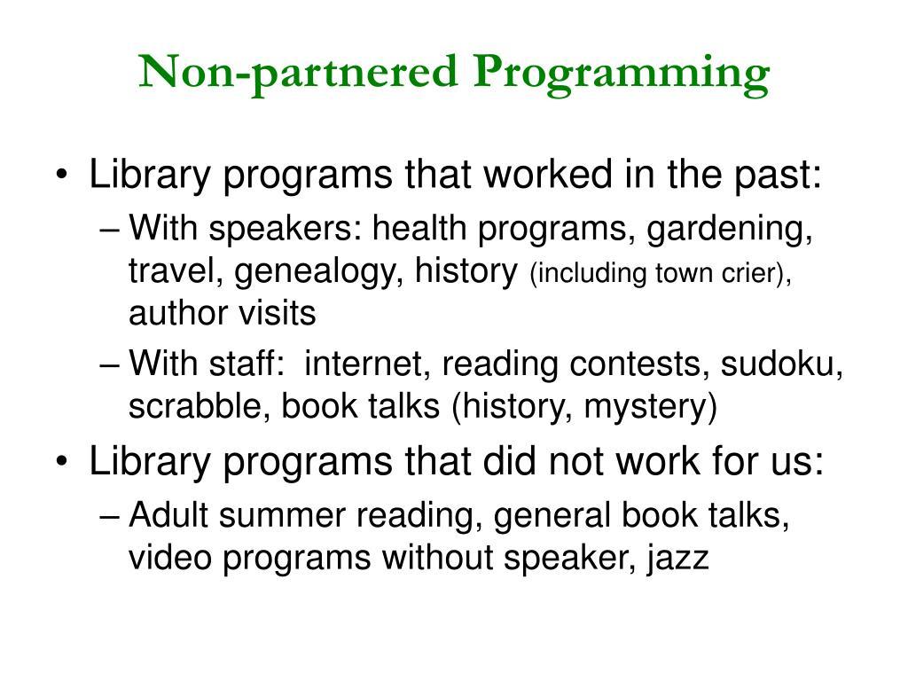 Non-partnered Programming