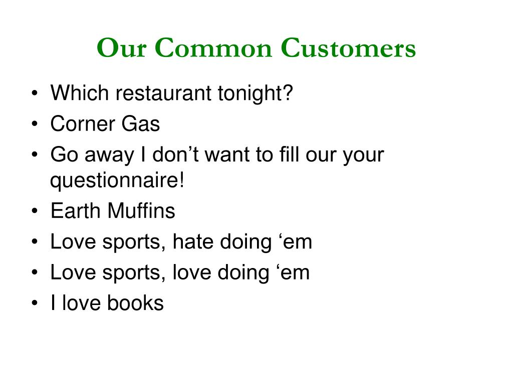 Our Common Customers