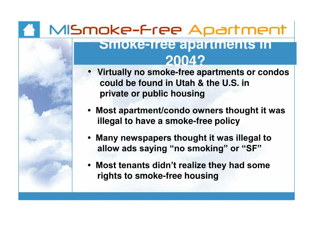 Smoke-free apartments in 2004?