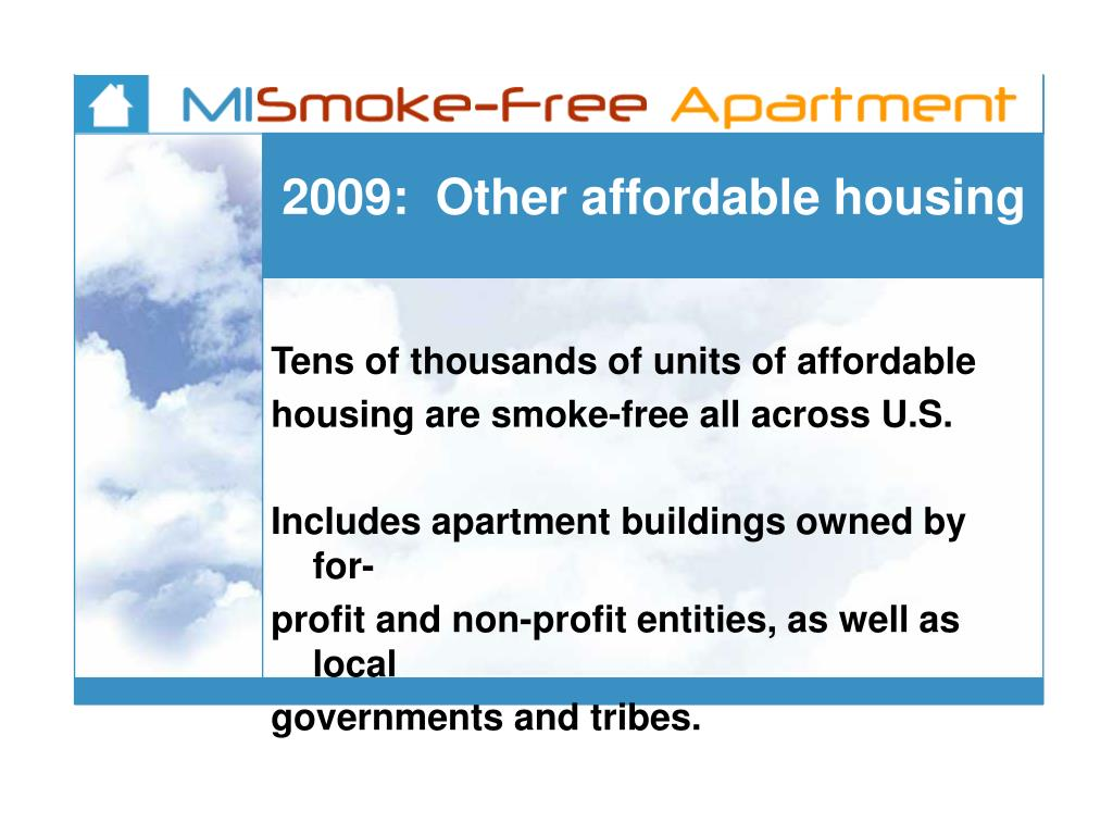 2009:  Other affordable housing
