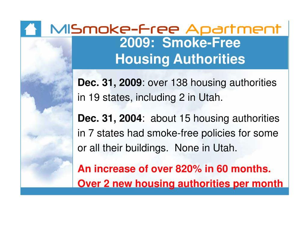 2009:  Smoke-Free