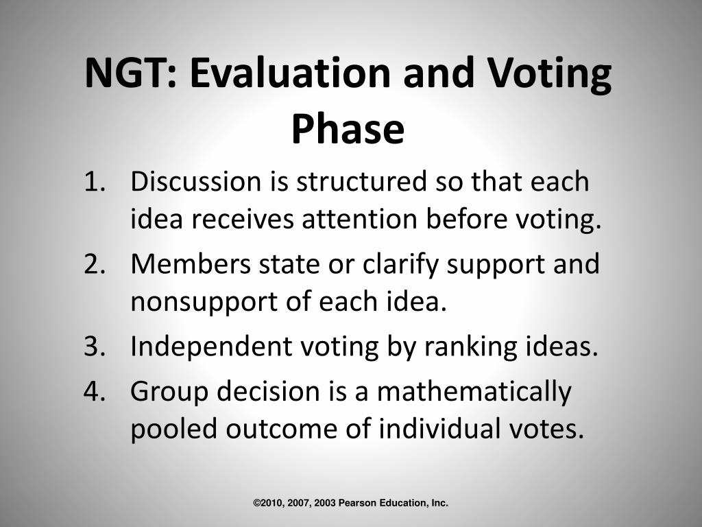 NGT: Evaluation and Voting Phase