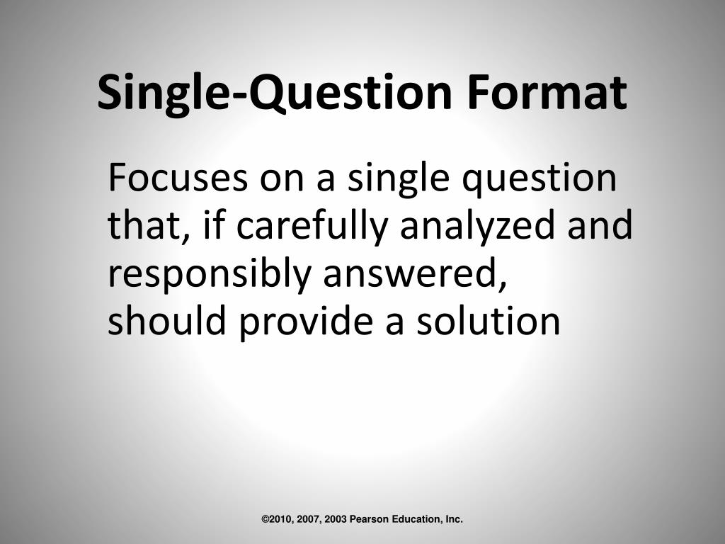 Single-Question Format
