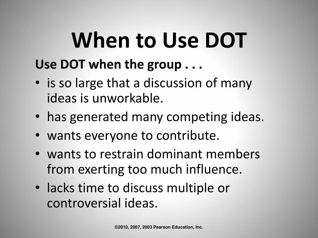 When to Use DOT