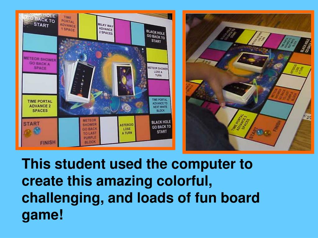 This student used the computer to create this amazing colorful, challenging, and loads of fun board game!