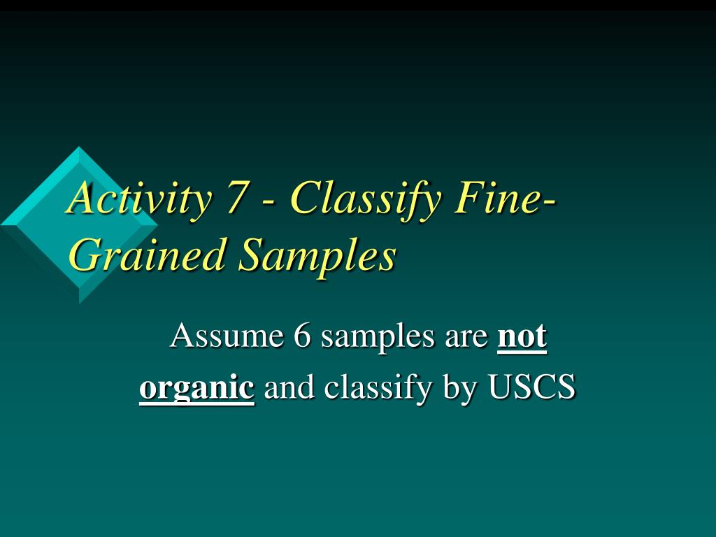 Activity 7 - Classify Fine-Grained Samples