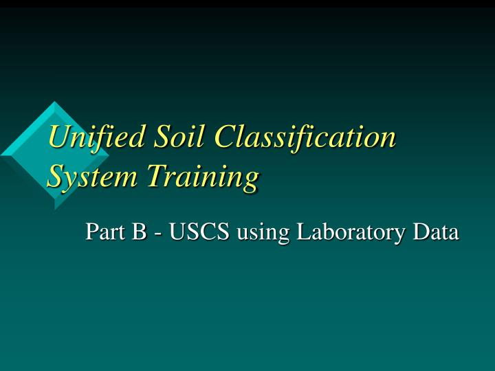 Unified soil classification system training l.jpg