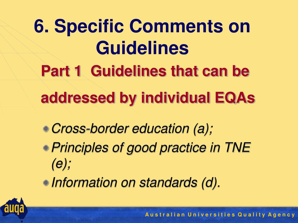 6. Specific Comments on Guidelines