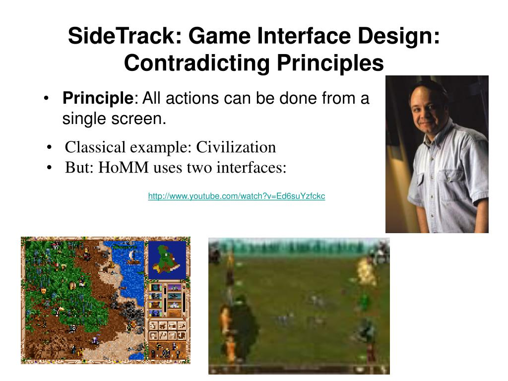SideTrack: Game Interface Design: Contradicting Principles