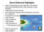 some historical highlights