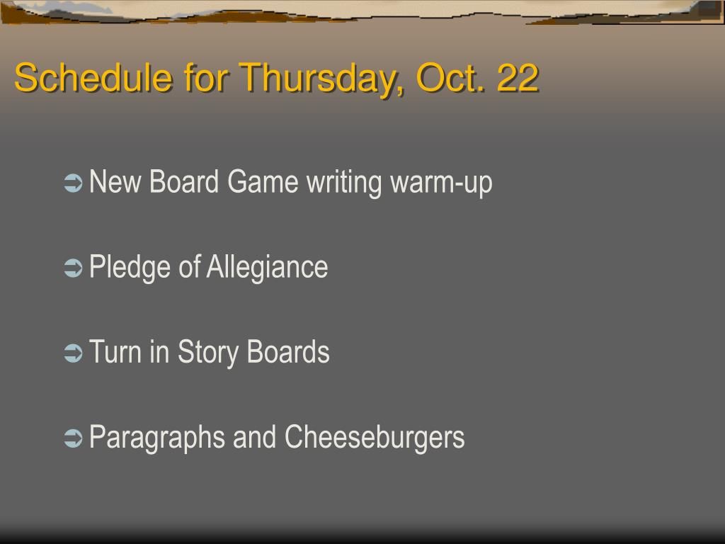 Schedule for Thursday, Oct. 22