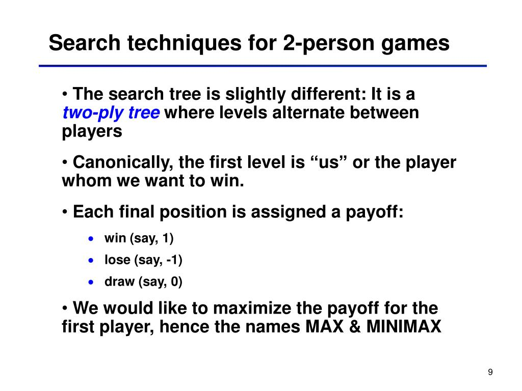 Search techniques for 2-person games