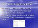 basic idea of monte carlo go
