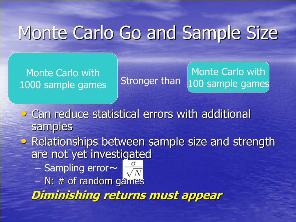 Monte Carlo Go and Sample Size
