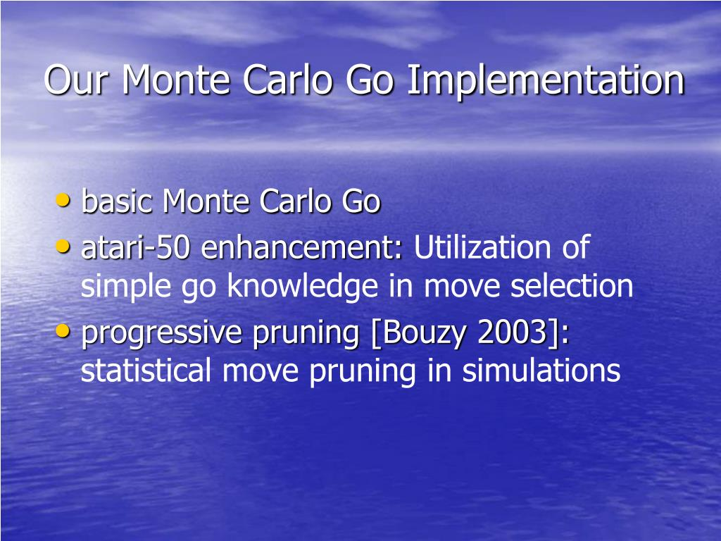 Our Monte Carlo Go Implementation