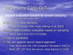 why monte carlo go