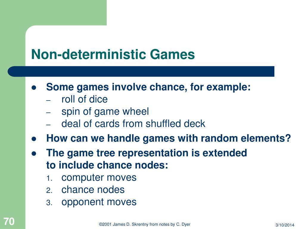 Non-deterministic Games