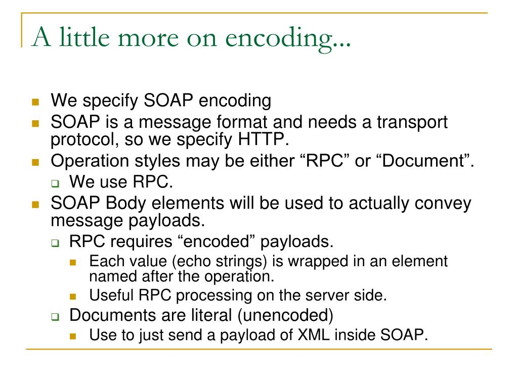 A little more on encoding...