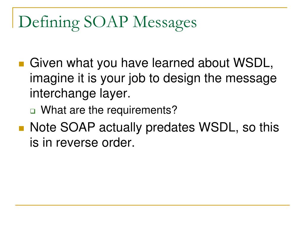 Defining SOAP Messages