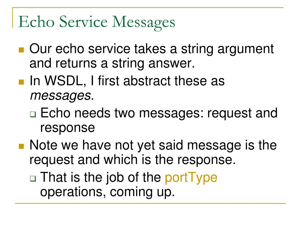 Echo Service Messages