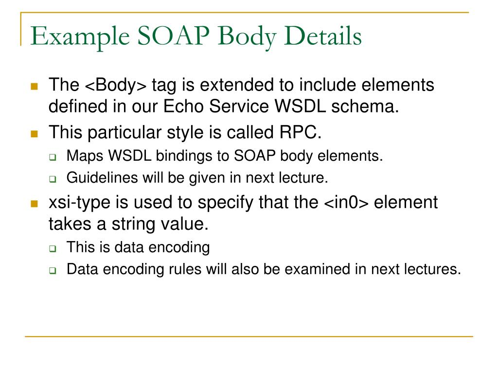Example SOAP Body Details