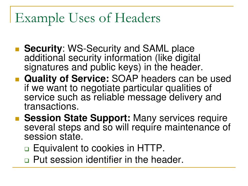 Example Uses of Headers